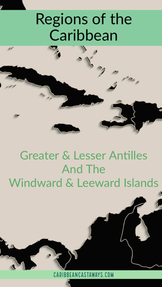 Greater and lesser antilles explained