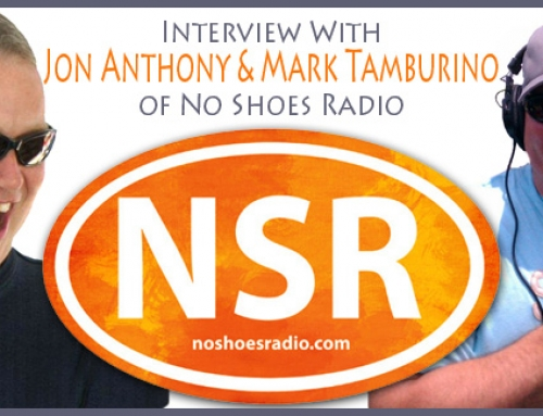 My Interview With Jon Anthony & Mark Tamburino of No Shoes Radio