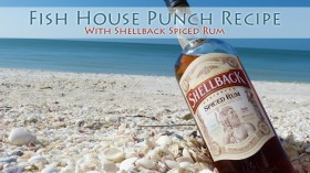 Fish House Punch recipe Shellback rum