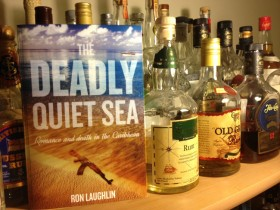 The Deadly Quiet Sea by Ron Laughlin