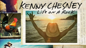 Life On A Rock Kenny Chesney