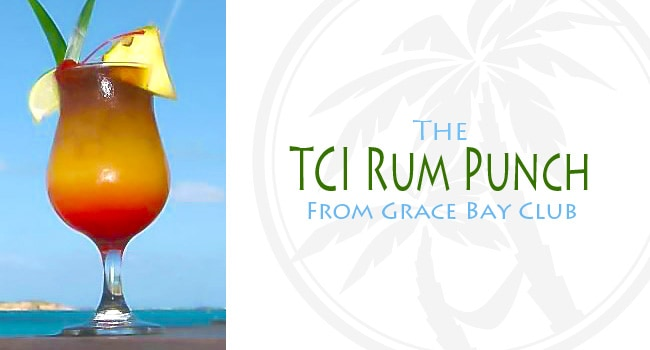 Grace Bay Rum Punch Recipe