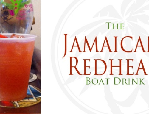 Boat Drink: The Jamaican Redhead
