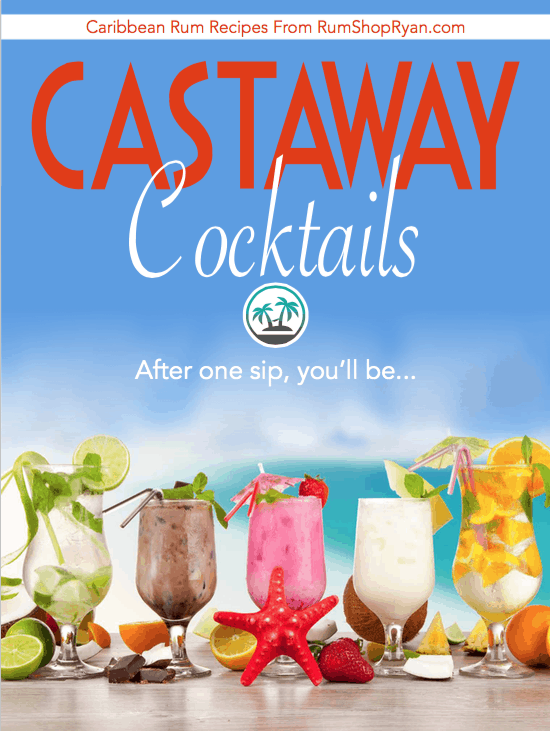Castaway Cocktails Recipe Book 52 Caribbean Drink Recipes