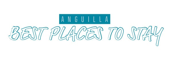 anguilla places to stay