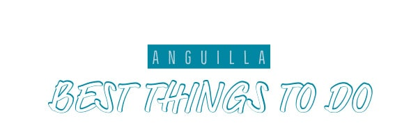 anguilla best things to do