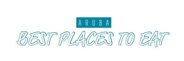 aruba best restaurants