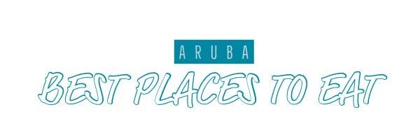 aruba best restaurants