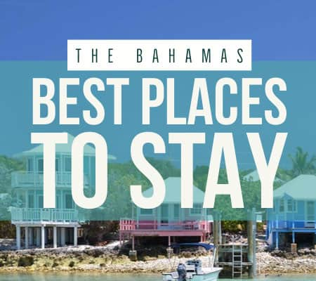 bahamas best places to stay
