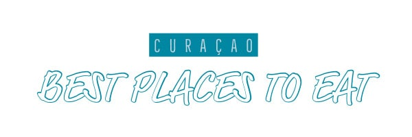 Curacao best restaurants
