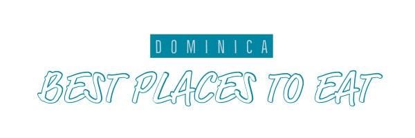 Dominica best restaurants