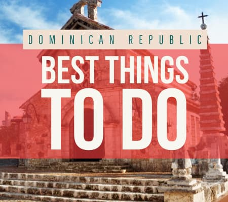 Dominican Republic things to do