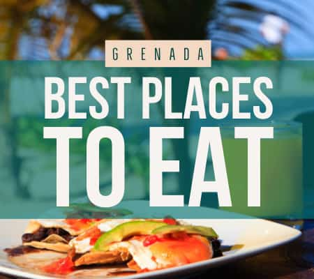 Grenada best restaurants