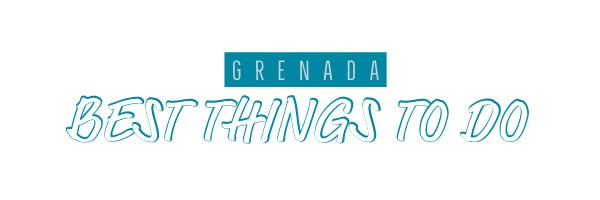 grenada best things to do