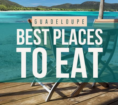 Guadeloupe best restaurants