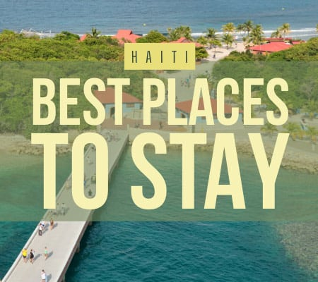 haiti best places to stay