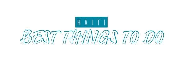 haiti best things to do
