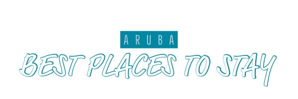 aruba places to stay