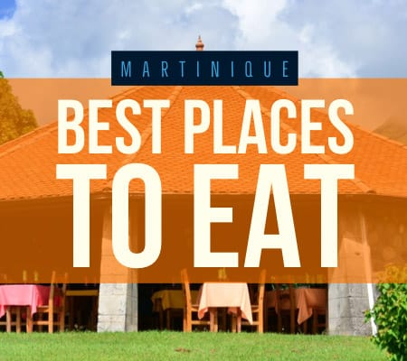 Martinique best restaurants