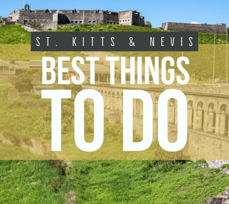 St. Kitts and Nevis best things to do