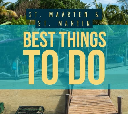 St. Maarten and St. Martin things to do