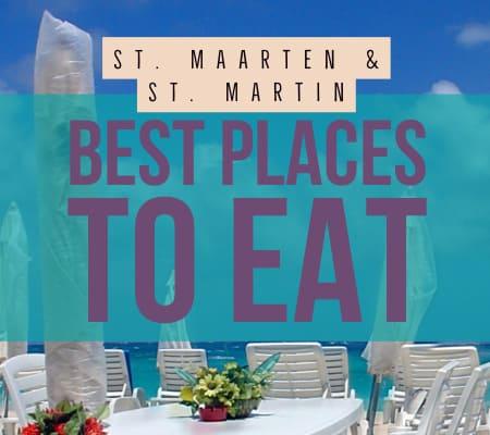 St. Maarten and St. Martin best restaurants