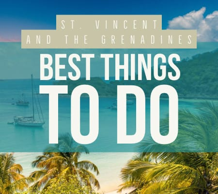 St. Vincent and the Grenadines things to do