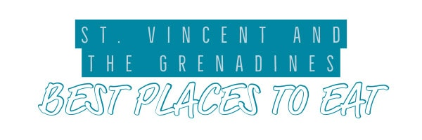 St. Vincent and the Grenadines restaurants