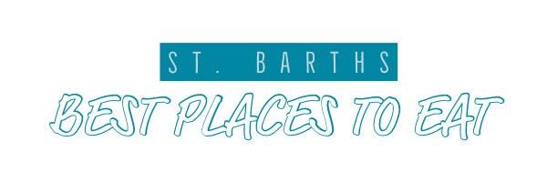 St. Barths best restaurants