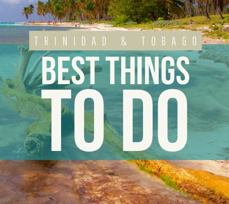Trinidad and Tobago things to do