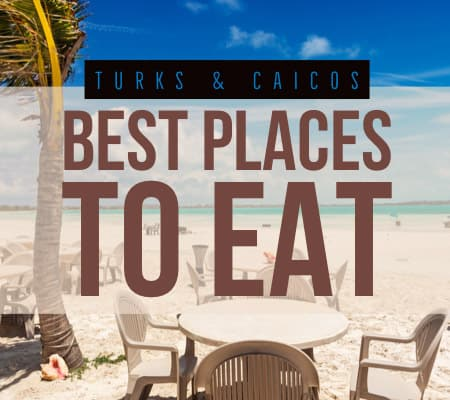 Turks and Caicos best restaurants