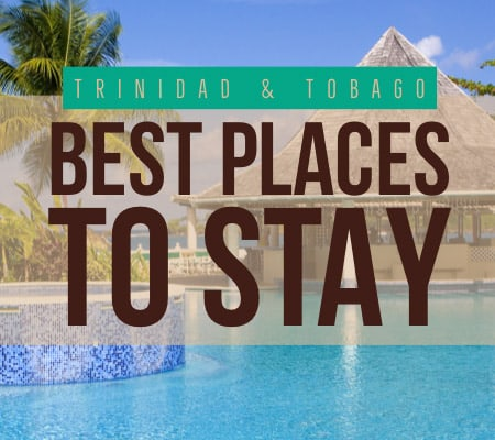 Trinidad and Tobago best places to stay