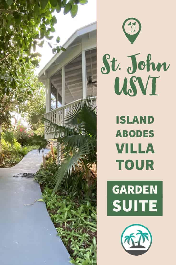 St. John Island Abodes Garden Suite