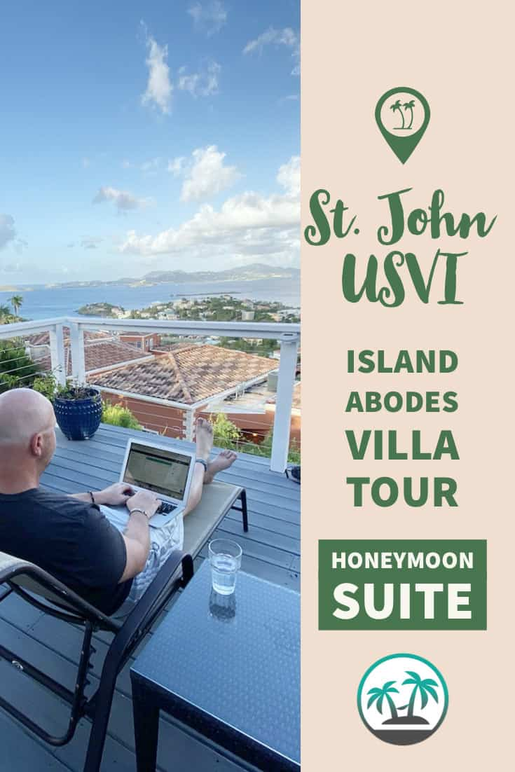 St. John Island Abodes Honeymoon Suite