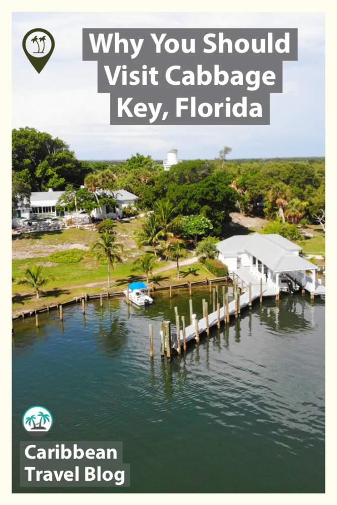 Cabbage Key Florida - Why You Should Visit