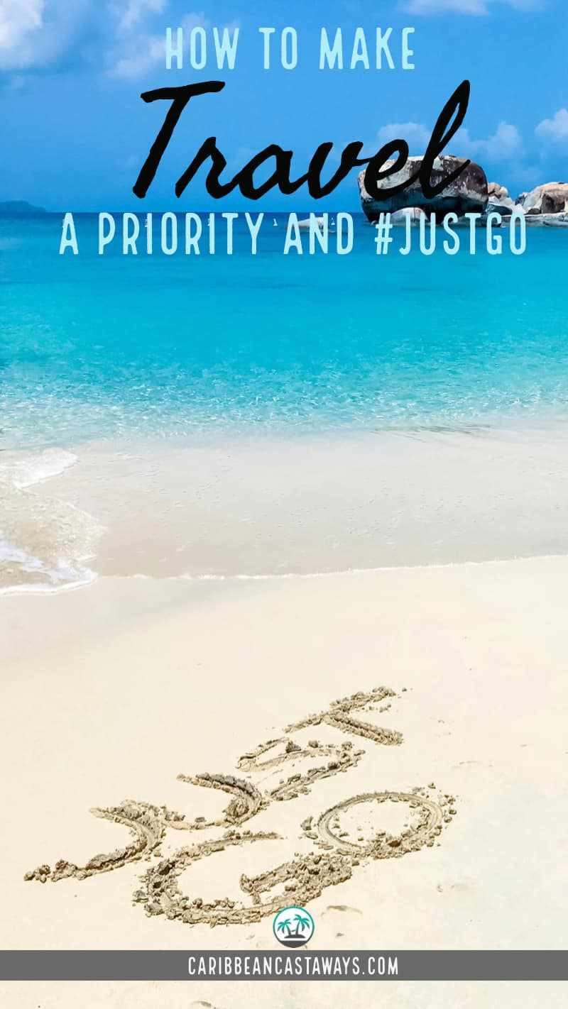 Make travel a priority