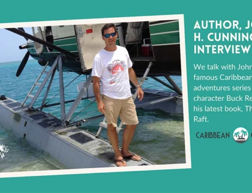 An Island Interview With Caribbean Adventure Author, John H. Cunningham